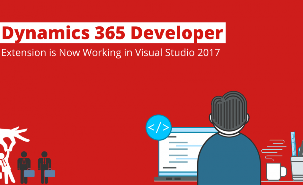 Dynamics 365 Developer Extension is Now Working in Visual Studio 2017